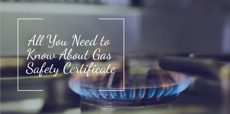 All you need to know about gas safety certificate